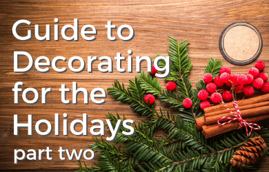 Guide to Decorating for the Holidays part two by Chem-Dry