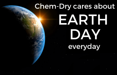 Chem-Dry cares about Earth Day everyday