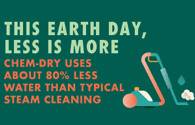 Every Day is Earth Day with Chem-Dry