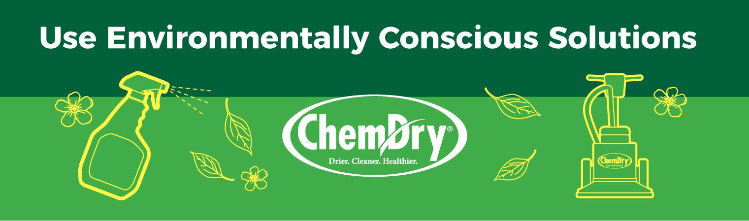 Use environmentally conscious solutions